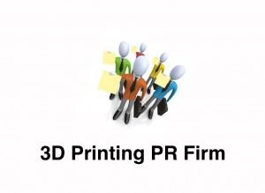 3D Printing PR Firm